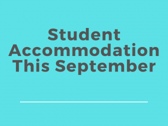 Student Accommodation This September